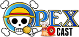 OPEX CAST, seu Podcast de One Piece!